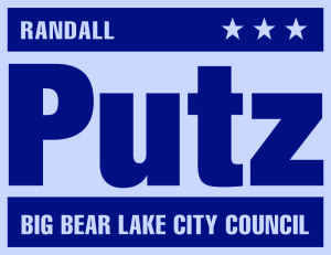 Randall Putz for Big Bear Lake City Council